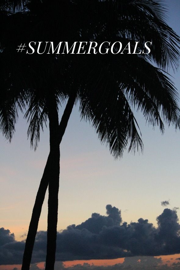 #summergoals